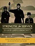 img - for Strength for Service to God and Community - Boy Scouts of America Edition book / textbook / text book