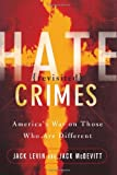 Hate Crimes Revisited, Jack Levin and Jack McDevitt, 0813339227