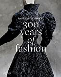 Image of Fashion Forward: 300 Years of Fashion
