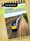 Graphing Transportation, Deborah Underwood, 143291541X