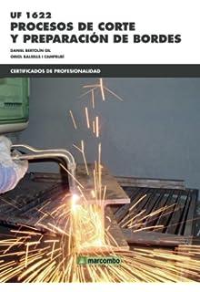 UF1622: Procesos de corte y preparación de bordes (CERTIFICADOS DE PROFESIONALIDAD)