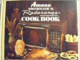 Amana Touchmatic Ii Radarange Microwave Oven Cook Book