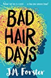 img - for Bad Hair Days: A mystery for children and young teens aged 10 - 14 book / textbook / text book