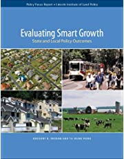 Evaluating Smart Growth: State and Local Policy Outcomes