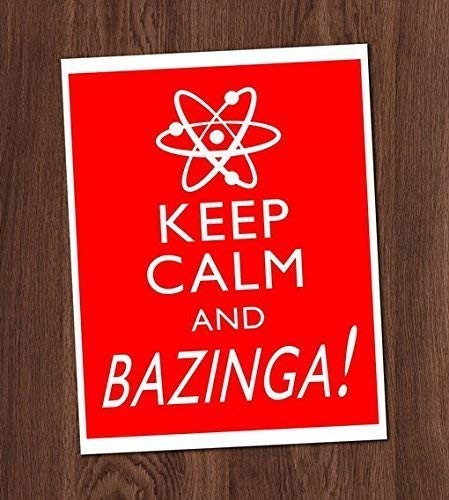 Keep Calm And Bazinga Art Print 8X10 Wall Art Big Bang Theory Sheldon Cooper Decor