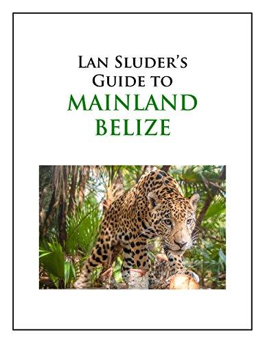 lan-sluders-guide-to-mainland-belize