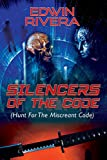 Silencers of the Code: (hunt for the Miscreant Code)