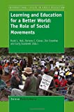 img - for Learning and Education for a Better World: The Role of Social Movements book / textbook / text book