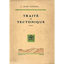 Jean Goguel,... Traité de tectonique