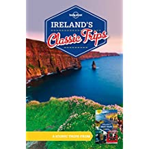 Lonely Planet Ireland's Classic Trips (Travel Guide)