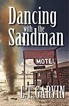 Dancing with the Sandman by [Garvin, L. T.]