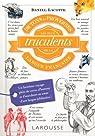 Dictons et proverbes les + truculents langue française par Lacotte