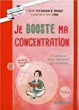 "Afficher ""Je booste ma concentration"""