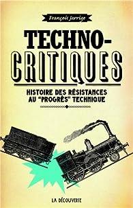 Techno-critiques par François Jarrige