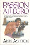 The Passion Allegro, Ann Ashton, 038519773X