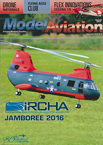 - Model Aviation the Rotor Edition: Articles-IRCHA Jamboree 2016; US National Drone Racing Championship; The Cessna 170 Night PNP; Blade Trio 360 CFX BNF; Blade Night 230 S BNF; T-Rex 700X Dominator