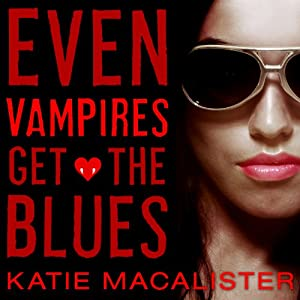 Even Vampires Get the Blues Audiobook