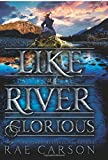 img - for Like a River Glorious (Gold Seer Trilogy) book / textbook / text book