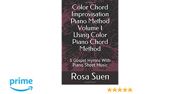 Color Chord Improvisation Piano Method Volume 1 Using Color Piano