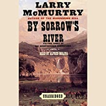 By Sorrow's River: Volume 3 of the Berrybender Narratives