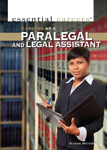 Read Online Careers as a Paralegal and Legal Assistant (Essential Careers) PDF