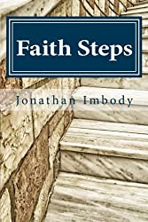 Faith Steps: Moving toward God through personal choice and public policy