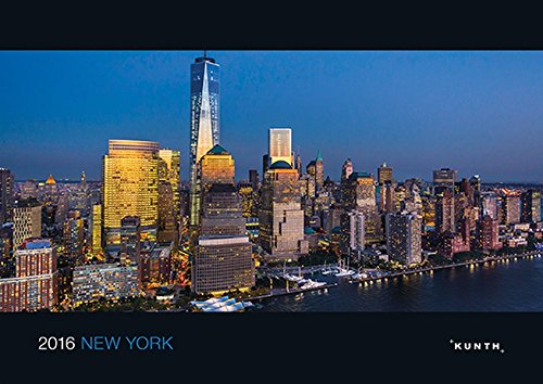 KUNTH Kalender New York 2016, Bildkalender (KUNTH Bildkalender 42 x 29,7)