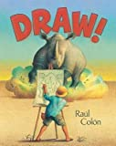 draw by raul - { [ DRAW! ] } Colon, Raul ( AUTHOR ) Sep-16-2014 Hardcover