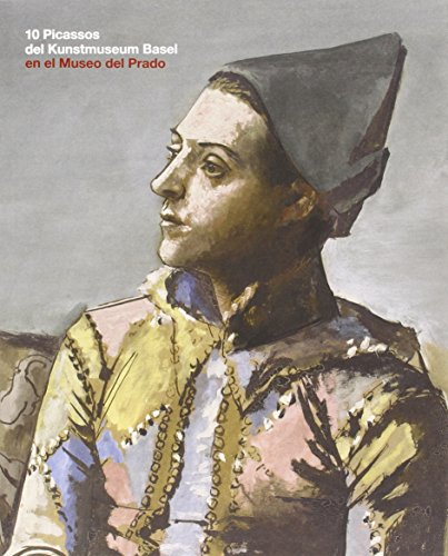Descargar Libro 10 Picassos Del Kunstmuseum Basel Francisco Calvo Serraller