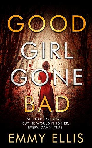 Good Girl Gone Bad: A DI Kane Barnett Story