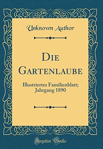 Download Die Gartenlaube: Illustriertes Familienblatt; Jahrgang 1890 (Classic Reprint) (German Edition) PDF