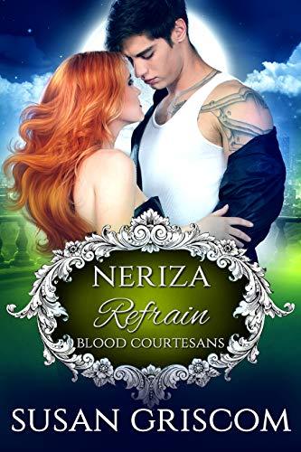 Refrain: A Vampire Blood Courtesan Romance by [Griscom, Susan, Fox, Michelle]