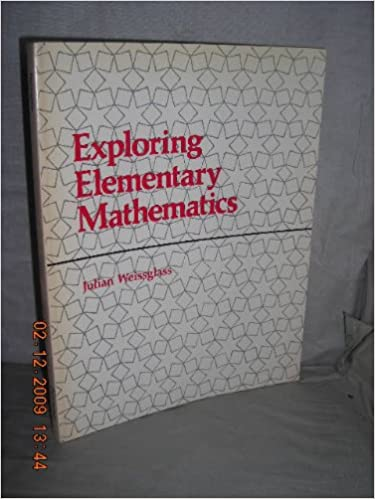 Exploring Elementary Mathematics: A Small-group Approach for Teaching (Series of books in the mathematical sciences)