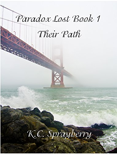 Paradox Lost: Their Path by [Sprayberry, K.C.]