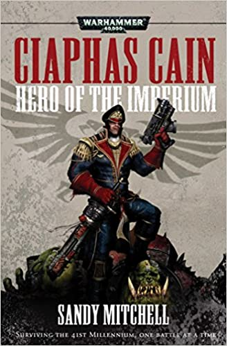 Ciaphas Cain: Hero of the Imperium