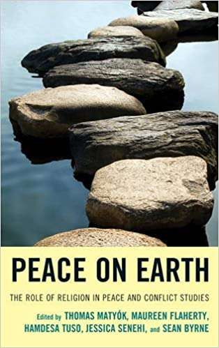 Peace on Earth: The Role of Religion in Peace and Conflict Studies (2015-10-19)