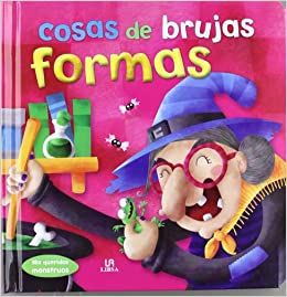 Cosas de brujas / Things of witches: Formas / Shapes