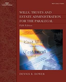 Wills, Trusts, and Estate Administration for the Paralegal: The ...