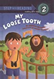 My Loose Tooth, Stephen Krensky, 0756909937