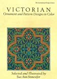 Victorian Ornaments and Pattern Designs, Sue A. Sonesifer, 0916144968