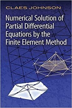 Book Numerical Solution of Partial Differential Equations by the Finite Element Method