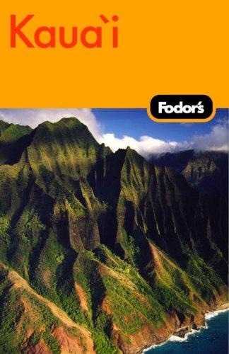 Fodor's Kaua'i, 1st Edition (Travel Guide)