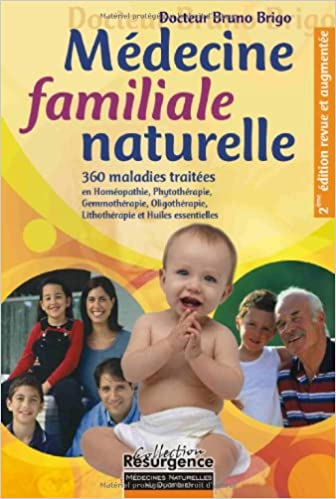 En ligne téléchargement gratuit Médecine familiale naturelle - 350 maladies pdf