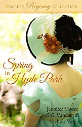 Spring in Hyde Park (Timeless Regency Collection Book 3)