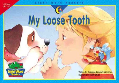 - My Loose Tooth (Sight Word Readers)