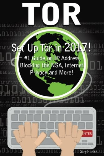 Tor: How to Set Up Tor! #1 Guide On IP Address, Blocking The NSA, Internet Privacy and More! (computer hacking, programming languages, hacking for - Address Virtual Book