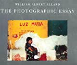 The Photographic Essay, William A. Allard, 0821217356
