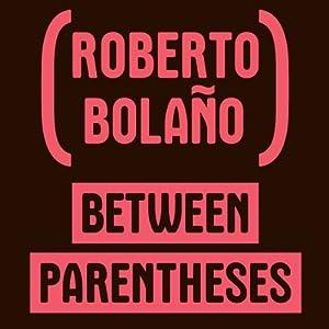 Between Parenthesis Audiobook