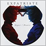Hyper/Hearts by EXPATRIATE (2012-07-17)