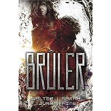 Scanner, tome 2 - Brûler
